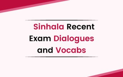 Sinhala Recent Exam Dialogues and Vocabs