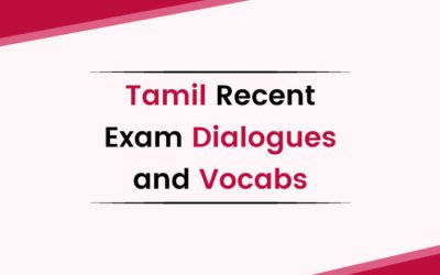 Tamil Recent Exam Dialogues and Vocabs