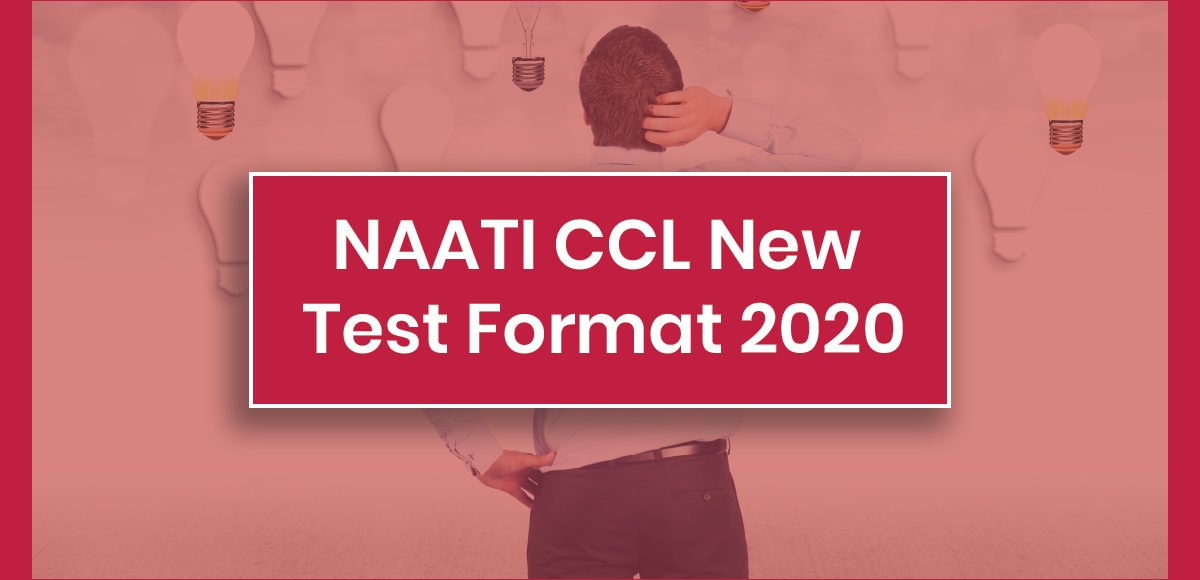naati new test format 2020